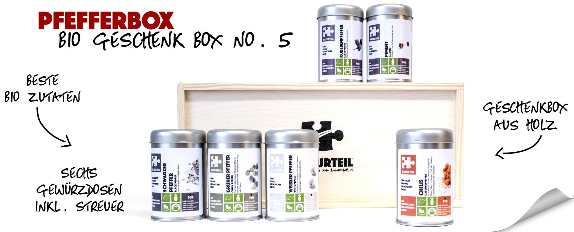 Naturteil Geschenke - bio pfefferbox